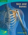 Pobblebonk Reading 5.9 Skin and Bones (Pobblebonk Reading) - Dianne Bates