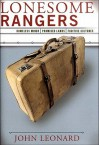 Lonesome Rangers: Homeless Minds, Promised Lands, Fugitive Cultures - John D. Leonard