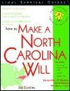 How to Make a North Carolina Will - Jacqueline D. Stanley, Mark Warda, Wanda M. Naylor
