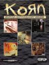 Korn -- Guitar Anthology: Authentic Guitar Tab - Korn, Warner Bros