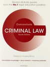 Criminal Law Concentrate: Law Revision and Study Guide - Rebecca Huxley-Binns