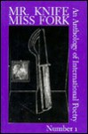 Mr. Knife, Miss Fork No. 1: An Anthology of International Poetry - Douglas Messerli