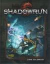 Shadowrun Fifth Edition (Shadowrun) - Catalyst Game Labs