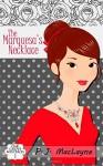 The Marquesa's Necklace (Oak Grove Mysteries) (Volume 1) - P.J. MacLayne