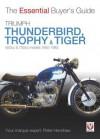 Triumph Thunderbird, Trophy & Tiger: 650cc & 750cc models: 1950-1983 - Peter Henshaw