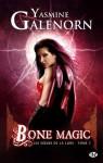Bone Magic (Les Soeurs de la Lune, #7) - Yasmine Galenorn