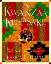 A Kwanzaa Keepsake: Celebrating the Holiday with New Traditions and Feasts - Jessica B. Harris