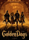 Golden Dogs, T1 - Fanny - Stephen Desberg, Griffo