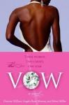 The Vow: A Novel - Denene Millner, Angela Burt-Murray