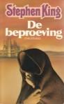 De beproeving - Annelies van Dijk, Stephen King