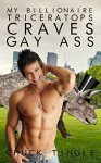 My Billionaire Triceratops Craves Gay Ass - Chuck Tingle