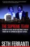 The Supreme Team - Seth Ferranti
