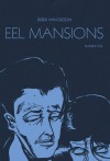 Eel Mansion 1 - Derek Van Gieson