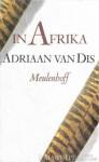 In Afrika - Adriaan van Dis