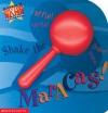 Shake the Maracas! (Rockin' Rhythm Band Board Books) - Billy Davis