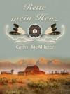 Rette mein Herz - Cathy McAllister