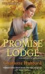 Promise Lodge - Charlotte Hubbard