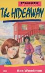 Hideaway, The - Rosalind Woodman