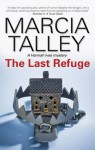 The Last Refuge - Marcia Talley