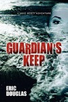 Guardian's Keep - Eric L. Douglas