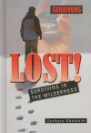 Lost! Surviving in the Wilderness - Zachary Chastain