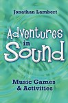 Adventures in Sound - Jonathan Lambert