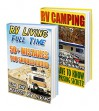 RV Camping Guide BOX SET 2 IN 1: 50 Mistakes You Should Avoid + 50 Simple RV Living Hacks & Tips For Beginners: (RVing full time, RV living, How to live ... how to live in a car, van or RV Book 6) - Annabel Chapman, Lacy Johnson