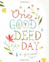 One Good Deed a Day - Chronicle Books