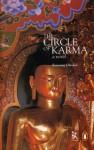 The Circle of Karma - Kunzang Choden