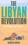 The Libyan Revolution - Nicholas Hagger