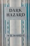 Dark Hazard - W.R. Burnett