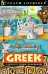 Greek: A Complete Course for Beginners (Teach Yourself Books) - Aristarhos Matsukas, Aristarhos Matsukus