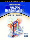 Developing Leadership Abilities - Arthur H. Bell, Dayle M. Smith
