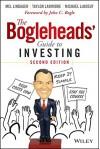 The Bogleheads' Guide to Investing - Taylor Larimore, Mel Lindauer, Michael LeBoeuf, John C. Bogle