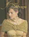 Glamour Wraps - Melissa Leapman