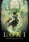 Loki: Where Mischief Lies - Mackenzi Lee