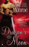 Dragon's Moon (A Children of the Moon Novel) - Lucy Monroe