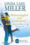 Zeit der Wunder in Mustang Creek - Linda Lael Miller