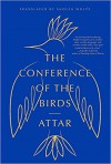 The Conference of the Birds - Sholeh Wolpe, Attar