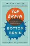 Top Brain, Bottom Brain: Harnessing the Power of the Four Cognitive Modes - G. Wayne Miller, Stephen M. Kosslyn