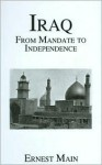 Iraq from Manadate Independence - Ernest Main, Main