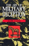 The Art of Military Deception - Mark Lloyd