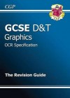 Graphics: D&T: GCSE: OCR Specification: The Revision Guide - Richard Parsons