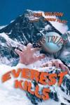 It's True! Everest Kills (22) - Kim Wilson, Andrew Plant