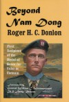 Beyond Nam Dong - Roger H.C. Donlon, William C. Westmoreland