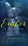 Ember (Black Inferno Book 3) - K.T Fisher, Louisa Maggio @ LM Creations, Karen Louise Rohde Færgemann