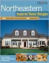 Northeastern Inspired Home Designs - Creative Homeowner