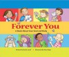 Forever You: A Book about Your Soul and Body - Nicole Lataif, Mary Rojas