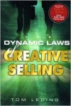 The Dynamic Laws of Creative Selling - Tom Leding