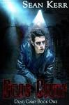 Dead Camp 1 - Sean Kerr